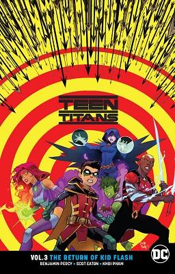Teen Titans: Volume 3: The Return of Kid Flash TP
