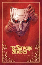 These Savage Shores Volume 1 TP