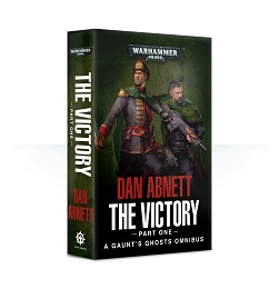 Gaunt's Ghosts: The Victory Novel