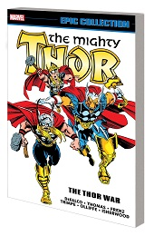 The Mighty Thor Epic Collection: The Thor War TP