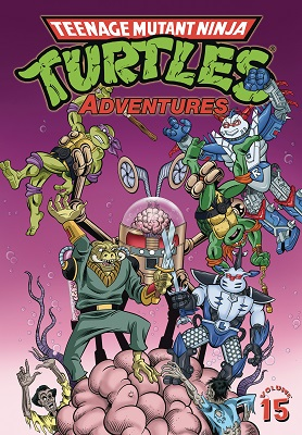 Teenage Mutant Ninja Turtles Adventures: Volume 15 TP