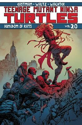 Teenage Mutant Ninja Turtles: Volume 20: Kingdom of Rats TP