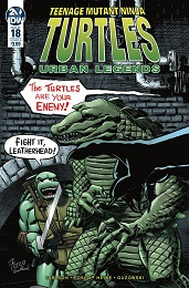 Teenage Mutant Ninja Turtles: Urban Legends no. 18 (2018 Series)