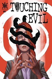 Touching Evil no. 1 (2019 Series)