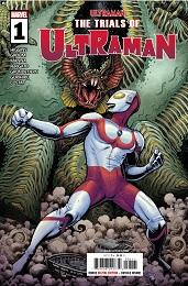 The Trials of Ultraman no. 1 (2021 Series)