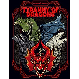 Dungeons and Dragons 5th Ed: Tyranny of Dragons