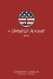 The Umbrella Academy Volume 2: Dallas Library Edition HC