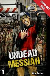 Undead Messiah Volume 1 GN