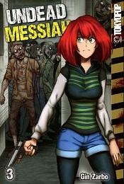 Undead Messiah Volume 3 GN