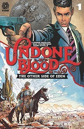 Undone By Blood: The Other Side of Eden no. 1 (2021 Series)