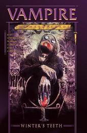 Vampire the Masquerade: Winter's Teeth Volume 1 TP