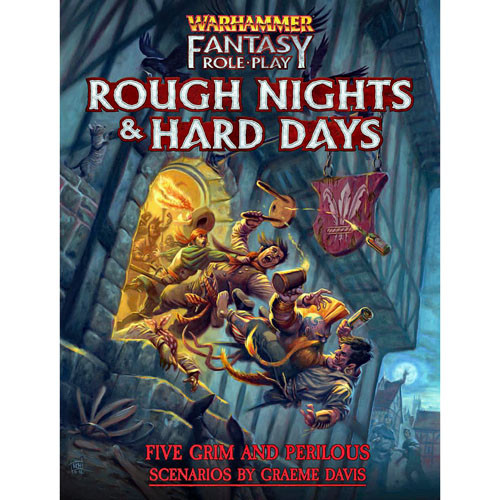 Warhammer RPG: Rough Nights and Hard Days