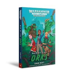 Warhammer Adventures: War of the Orks Novel