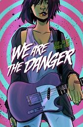We are the Danger Volume 1 TP (MR)