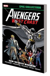 Avengers West Coast Epic Collection: Lost in Space-Time TP