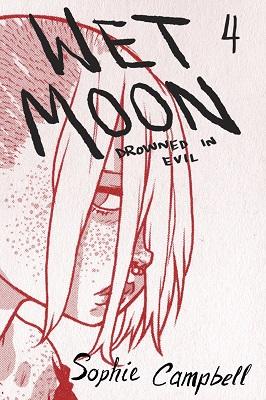 Wet Moon: Volume 4: Drowned in Evil TP