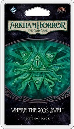 Arkham Horror the Card Game: Where the Gods Dwell Mythos Pack