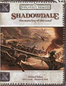 Dungeons and Dragons 3.5 Ed: Forgotten Realms: Shadowdale the Scouring of the Land HC - USED