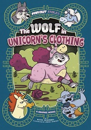 The Wolf in Unicorn's Clothing GN