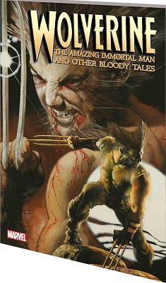 Wolverine: The Amazing Immortal Man and Other Bloody Tales TP