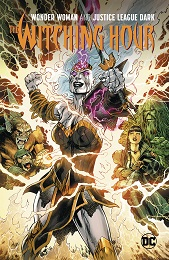Wonder Woman and Justice League Dark: The Witching Hour TP
