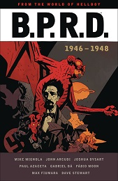 From the World of Hellboy: B.P.R.D. 1946-1948 TP