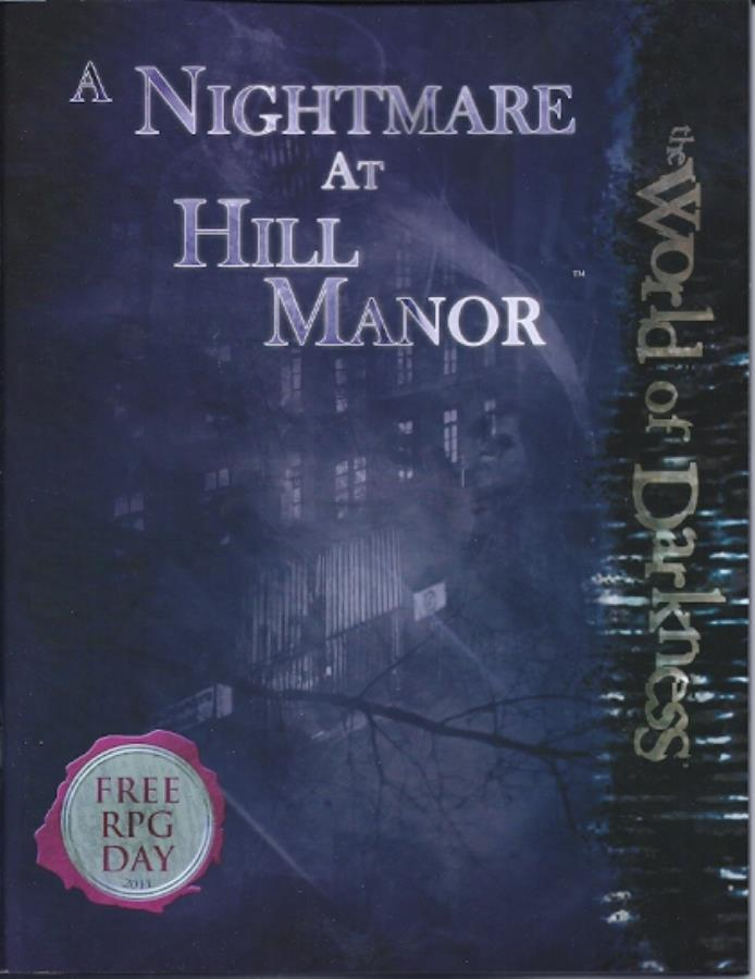 World of Darkness: A Nightmare at Hill Manor - Used