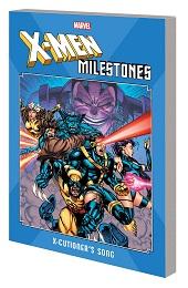 X-Men Milestones: X-Cutioners Song