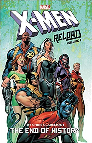 X-Men Reload: Volume 1: The End of History TP