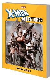 X-Men Milestones: Second Coming TP