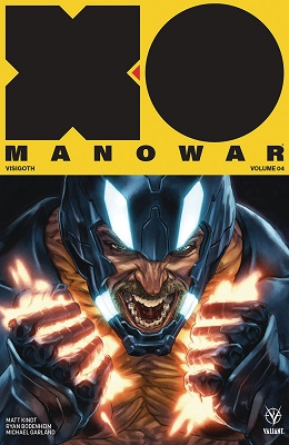 X-O Manowar: Volume 4: Visigoth TP (2017 Series)