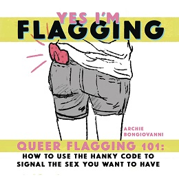Yes I'm Flagging: Queer Flagging 101 One-Shot (2020)