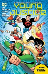 Young Justice the Animated Series: The Early Missions Book 1 TP